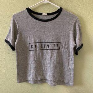 Killin It Tee Shirt